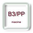 Vitamine B3 - PP (niacine)