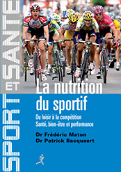 La Nutrition du Sportif, du loisir à la compétition. Santé, Bien-être et performance.
