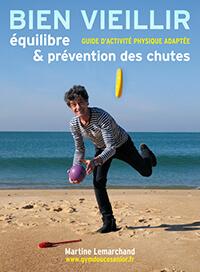 Guide APA : prévention des chutes chez les seniors (Martine Lemarchand)