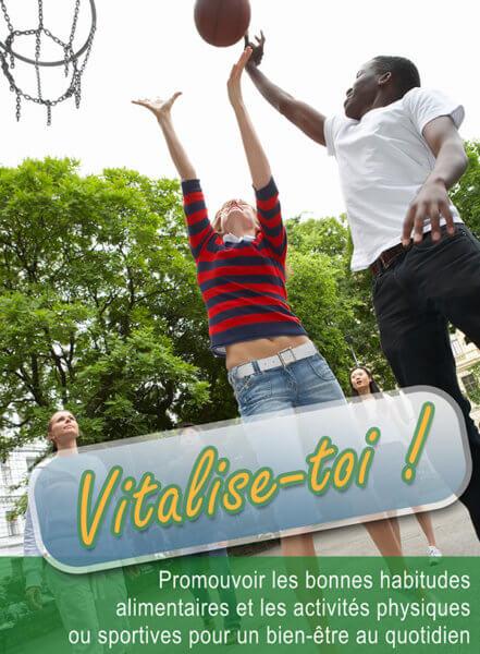 Vitalise-toi ! : Alimentation et activités physiques au collège et au lycée