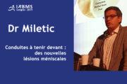 Conférence : Bruno Miletic - lésions méniscales - 2019