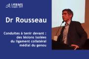 Conférence : Dr Romain Rousseau - chirurgie du genou - IRBMS - 2019